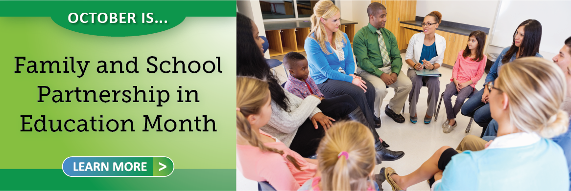 October is Family and School Partnership in Education Month